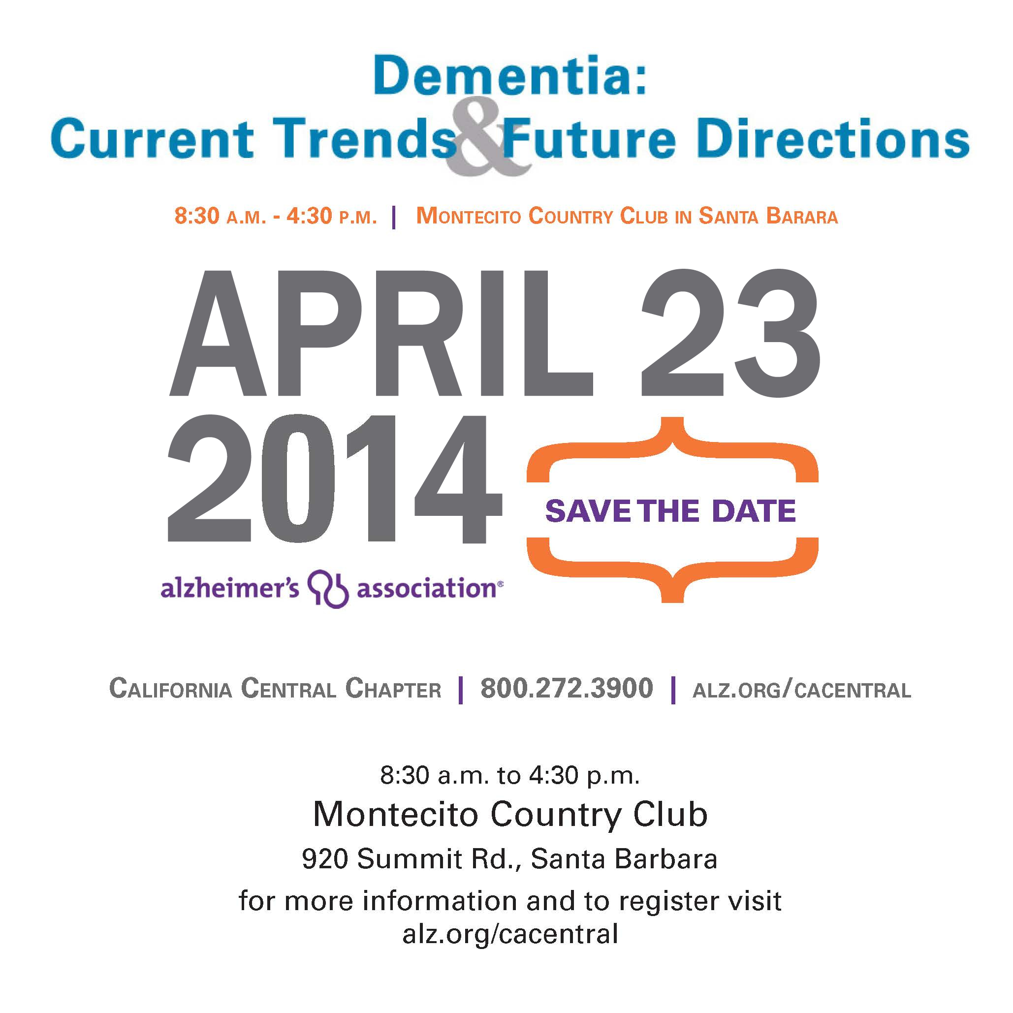 Dementia:  Current Trends & Future Directions