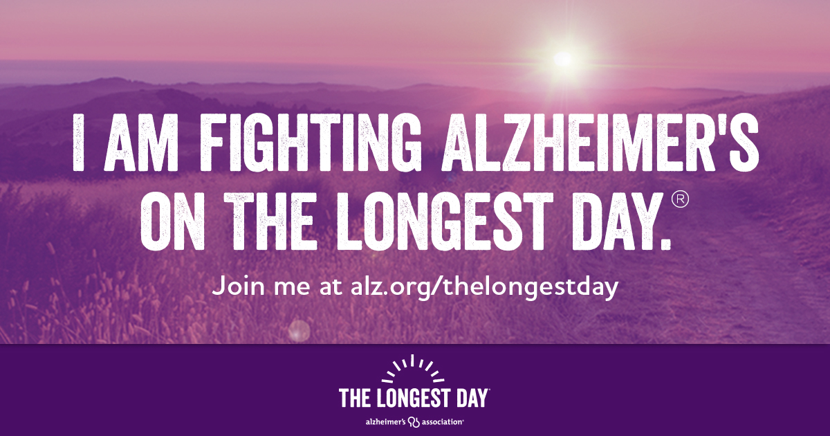 b15eea68 The Longest Day 2019 | The Longest Day - Help Fight Alzheimer's on June 21,  2019