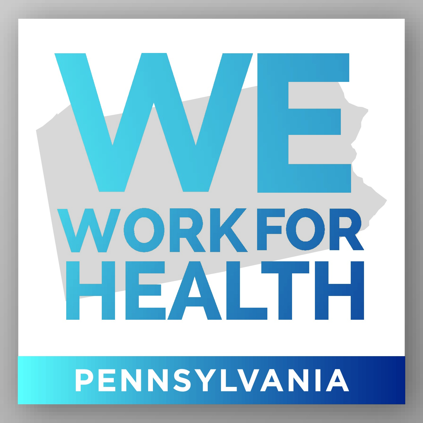 We Work for Health PA