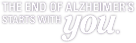The End of Alzheimer's Starts With You!