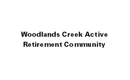 Woodlands Creek Active Retirement Community