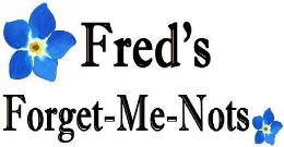 Fred's, Forget, Me, Nots