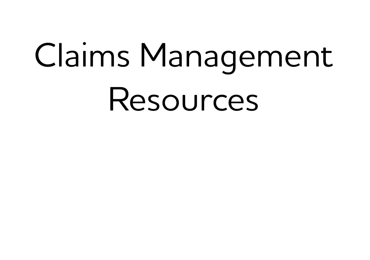 500. Claims Management Resources (Bronze)