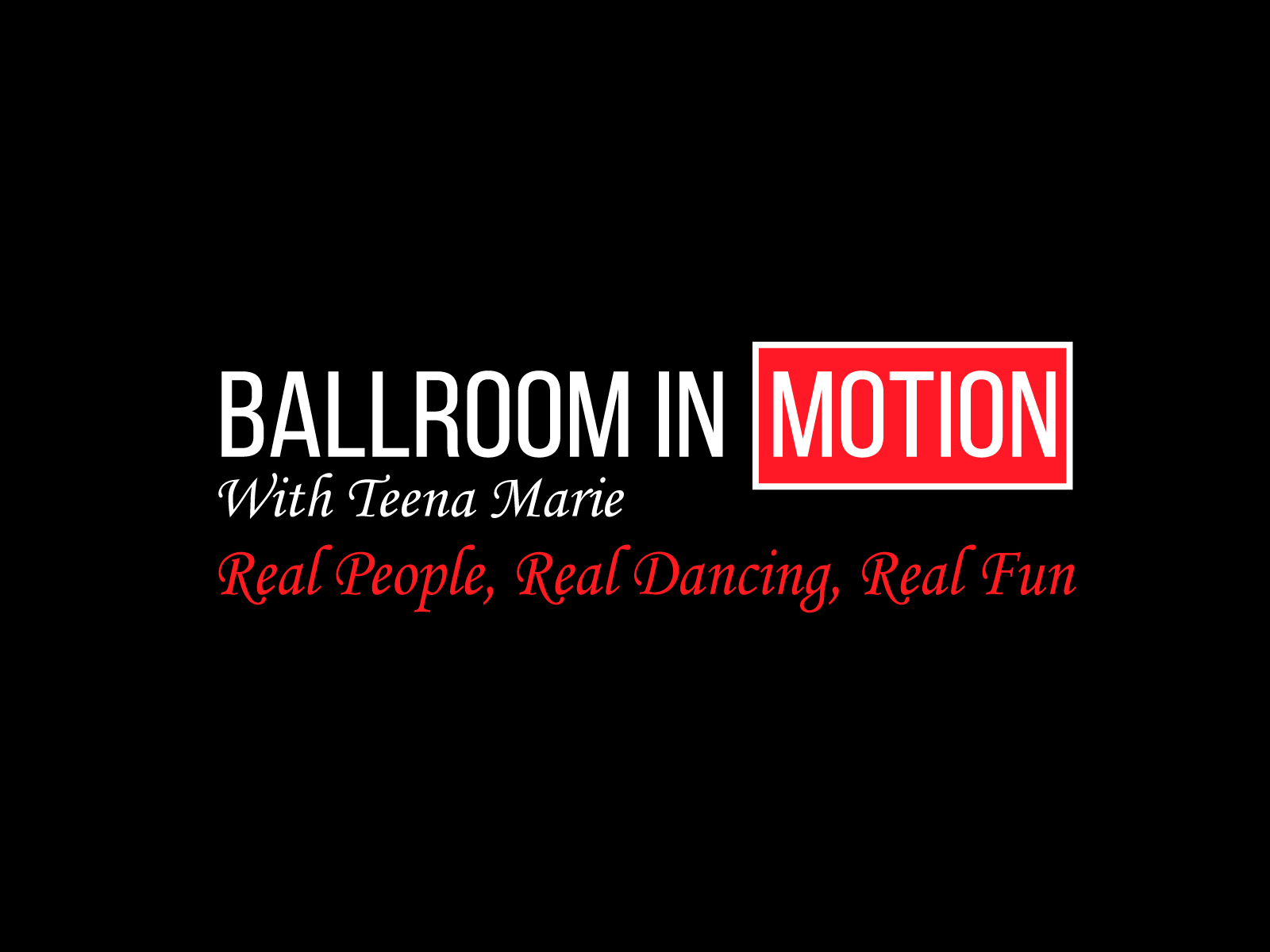 Ballroom in Motion