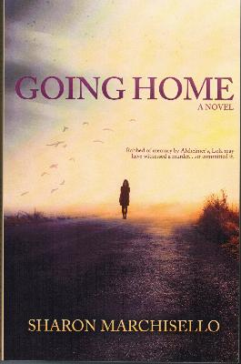 My mystery novel, Going Home, was inspired by my mother's battle with Alzheimer's disease.