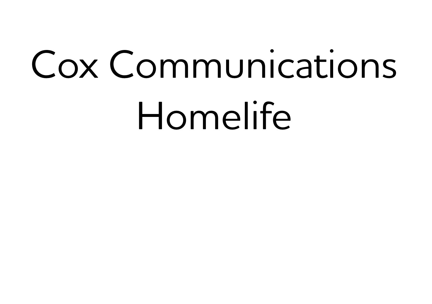510. Cox Communications Homelife (Bronze)