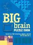 Click here for more information about The Big Brain Puzzle Book-Over 200 puzzles that make you think
