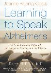 Click here for more information about Learning to Speak Alzheimer's-A Groundbreaking Approach for Everyone Dealing with the Disease