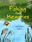 Click here for more information about Fishing For Memories