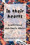 In Their Hearts Inspirational Alzheimer's Stories
