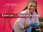 Click here for more information about Exercise and Physical Activity-Your Everyday Guide