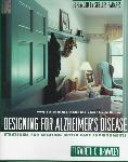 Click here for more information about Designing For Alzheimer's Disease-Strategies for Creating Better Care Environments