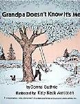 Click here for more information about Grandpa Doesn't Know It's Me