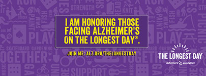 I am honoring those facing Alzheimer's on The Longest Day.
